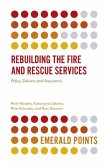 Rebuilding the Fire and Rescue Services