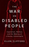 The War on Disabled People