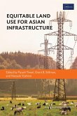 Equitable Land Use for Asian Infrastructure