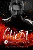 Boston Wolves - Ghost (eBook, ePUB)