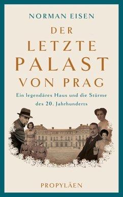 Der letzte Palast von Prag (eBook, ePUB) - Eisen, Norman