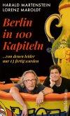 Berlin in hundert Kapiteln, von denen leider nur dreizehn fertig wurden (eBook, ePUB)
