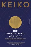 Die POWER WISH Methode (eBook, ePUB)