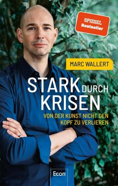 Stark durch Krisen (eBook, ePUB) - Wallert, Marc