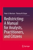 Redistricting: A Manual for Analysts, Practitioners, and Citizens (eBook, PDF)