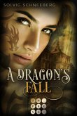 A Dragon's Fall (The Dragon Chronicles 3) (eBook, ePUB)