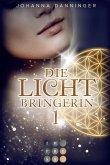 Die Lichtbringerin Bd.1 (eBook, ePUB)