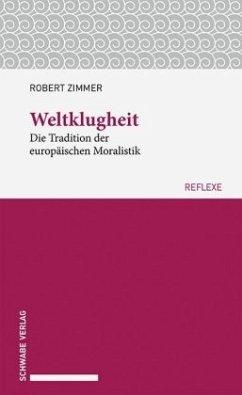 Weltklugheit - Zimmer, Robert