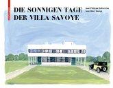Die sonnigen Tage der Villa Savoye