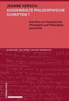Schriften zur theoretischen Philosophie und Philosophiegeschichte - Hersch, Jeanne