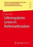 Selbstreguliertes Lernen im Mathematikstudium