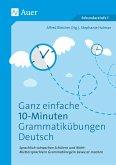 Ganz einfache 10-Minuten-Grammatikübungen Deutsch