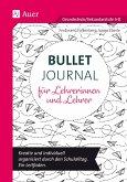 Bullet Journal für Lehrerinnen und Lehrer