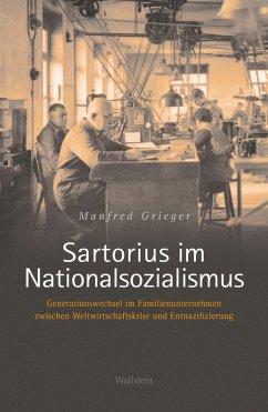 Sartorius im Nationalsozialismus (eBook, PDF) - Grieger, Manfred
