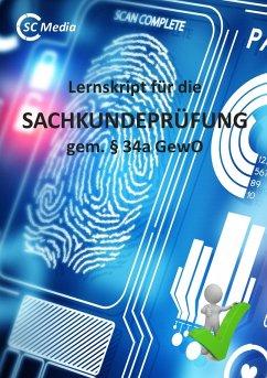 Lernskript für die SACHKUNDEPRÜFUNG gem. § 34a GewO (eBook, ePUB) - Hohl, Helmut