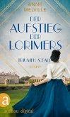 Der Aufstieg der Lorimers / Geschichte einer Handelsfamilie Bd.1 (eBook, ePUB)