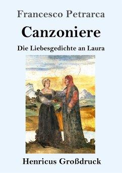 Canzoniere (Großdruck) - Petrarca, Francesco