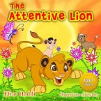 The Attentive Lion Gold Edition (The smart lion collection, #5) (eBook, ePUB)