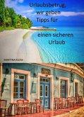 Urlaubsbetrug, wir geben Tipps für einen sicheren Urlaub (eBook, ePUB)