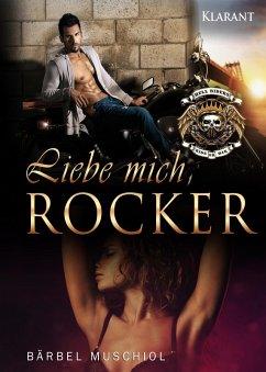 Liebe mich, Rocker (eBook, ePUB) - Muschiol, Bärbel