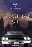 Original Sin (The Anthem Saga, #2) (eBook, ePUB)
