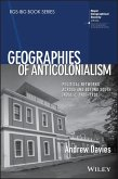 Geographies of Anticolonialism (eBook, ePUB)