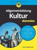 Allgemeinbildung Kultur für Dummies (eBook, ePUB)