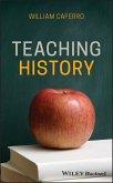 Teaching History (eBook, ePUB)
