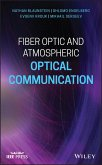 Fiber Optic and Atmospheric Optical Communication (eBook, ePUB)
