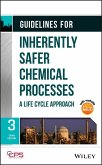 Guidelines for Inherently Safer Chemical Processes (eBook, PDF)