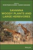 Savanna Woody Plants and Large Herbivores (eBook, ePUB)