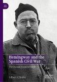 Hemingway and the Spanish Civil War (eBook, PDF)
