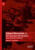 Eduard Bernstein on the German Revolution (eBook, PDF)