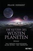 Die Ketzer des Wüstenplaneten / Der Wüstenplanet Bd.5