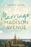 Marriage on Madison Avenue / Central Park Trilogie Bd.3