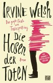 Die Hosen der Toten / Trainspotting Bd.2