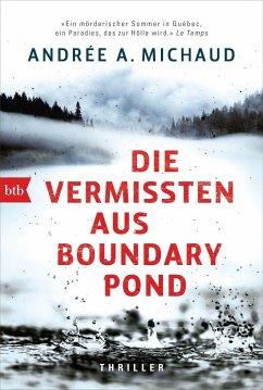 Die Vermissten aus Boundary Pond - Michaud, Andrée A.