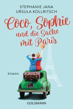 Coco, Sophie und die Sache mit Paris - Jana, Stephanie;Kollritsch, Ursula
