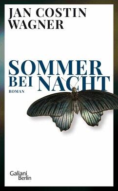 Sommer bei Nacht - Wagner, Jan Costin