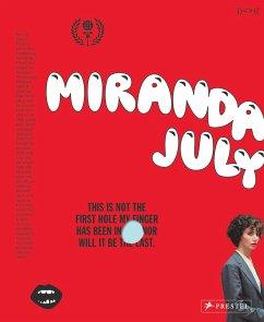 Miranda July - July, Miranda