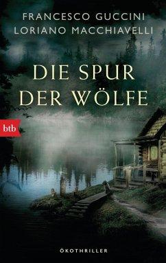 Die Spur der Wölfe / Marco Gherardini Bd.3 - Guccini, Francesco; Macchiavelli, Loriano