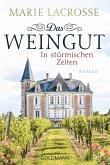 In stürmischen Zeiten / Das Weingut Bd.1