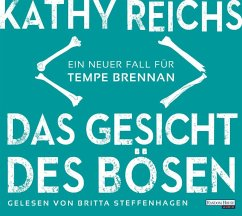 Das Gesicht des Bösen / Tempe Brennan Bd.19 (6 Audio-CDs) - Reichs, Kathy