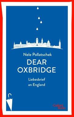Dear Oxbridge - Pollatschek, Nele