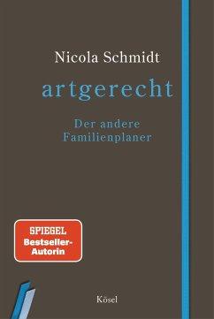 artgerecht - Der andere Familienplaner - Schmidt, Nicola
