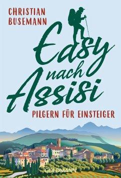 Easy nach Assisi - Busemann, Christian