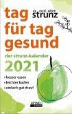 Tag für Tag gesund - Der Strunz-Kalender 2021