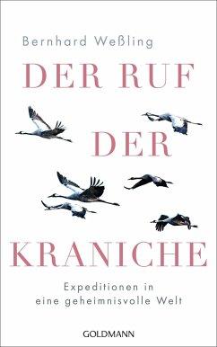 Der Ruf der Kraniche - Weßling, Bernhard