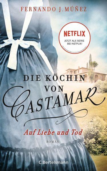 Buch-Reihe Die Köchin von Castamar