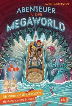 Ich schenk dir eine Geschichte 2020 - Abenteuer in der Megaworld - Gerhardt, Sven